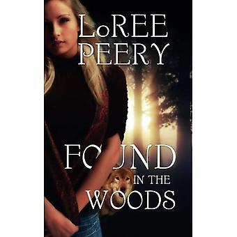 Trouvé dans les bois