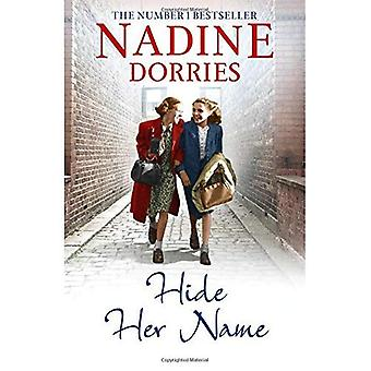 Hide Her Name (The Four Streets Trilogy)