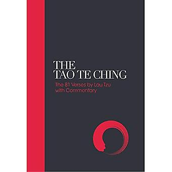 The Tao Te Ching: 81 Verses by Lao Tzu with Introduction and Commentary