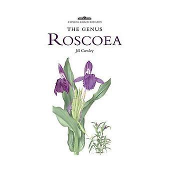 The Genus Roscoea (Kew Botanical Magazine Monograph)