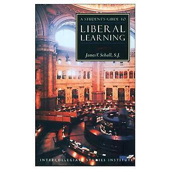 Ein Studienführer zum liberalen lernen (Isi-Führer zu den wichtigsten Disziplinen)