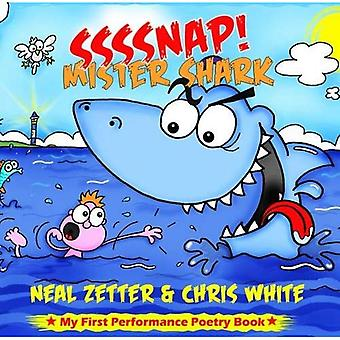 SSSSNAP! Mister Shark