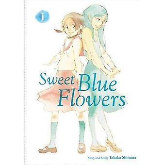Douces fleurs bleues, Vol. 1 (douces fleurs bleues)