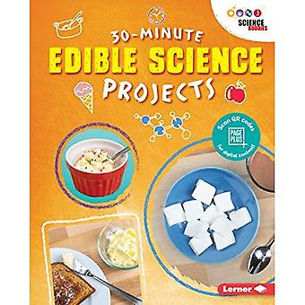 30-Minute Edible Science Projects (30-Minute Makers)