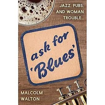Be om Blues