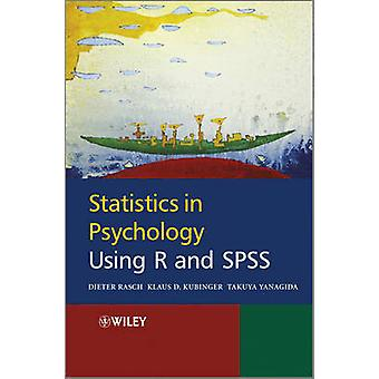 Statistics in Psychology Using R and SPSS by Rasch & Dieter