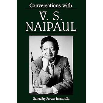 Gesprekken met de V. S. Naipaul door Jussawalla & Feroza