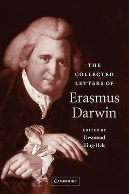 The Collected Letters of Erasmus Darwin by Darwin & Erasmus