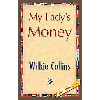 Mi dinero Ladys por Collins y Wilkie