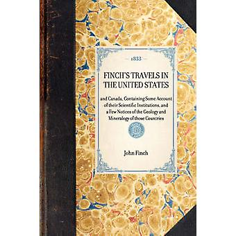 Finchs Travels in the United States by Finch & John