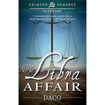 The Libra Affair by Daco