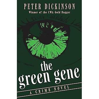 The Green Gene by Dickinson & Peter