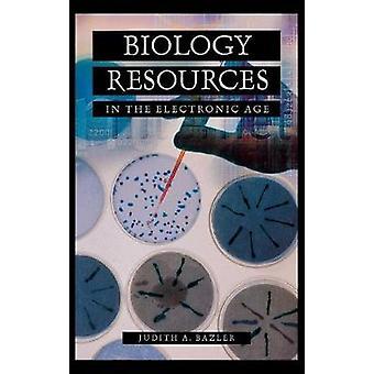 Biologi ressourcer i den elektroniske tidsalder af Bazler & Judith