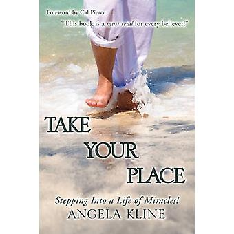 TAKE YOUR PLACE by Kline & Angela