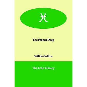 Den frosne dybe af Collins & Wilkie