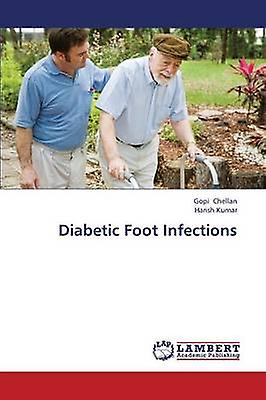 Diabetic Foot Infections by Chellan Gopi