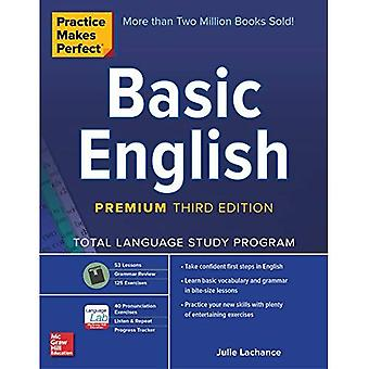 La pratique rend parfait: anglais de base, troisième édition Premium