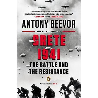 Crete 1941 - The Battle and the Resistance by Antony Beevor - 97801431