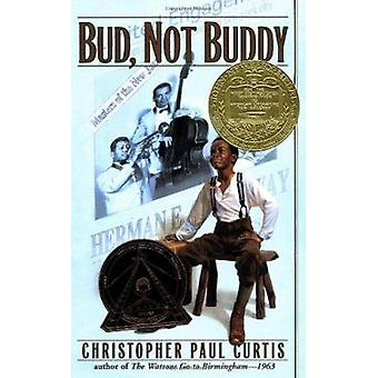 Bud - Not Buddy by Christopher Paul Curtis - 9780385323062 Book