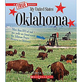 Oklahoma by Tamra Orr - 9780531231708 Book