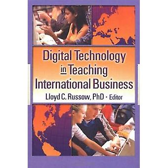 Digital Technology in Teaching International Business by Erdener Kayn