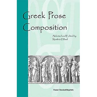 Greek Prose Composition by M. A. North - A. E. Hillard - 978094105189
