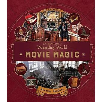 J. K. Rowling's Wizarding World - Movie Magic Volume Three - Amazing Ar