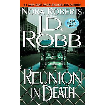 Reunion in Death by J D Robb - Nora Robers - 9781417711994 Book