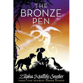 The Bronze Pen by Zilpha Keatley Snyder - 9781416942085 Book