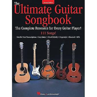 The Ultimate Guitar Songbook - The Complete Resource for Every Guitar