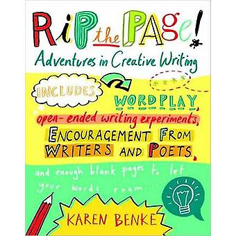 Rip the Page! - Adventures in Creative Writing by Karen Benke - 978159