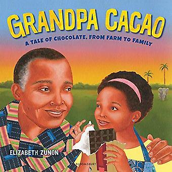 Bestefar Cacao: A Tale of Chocolate, fra gård til familie