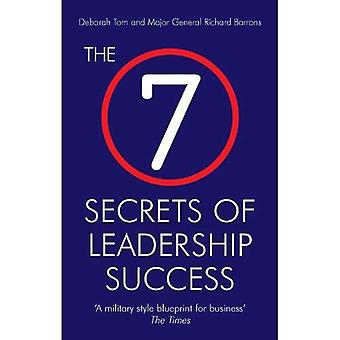 The 7 Secrets of Leadership Success