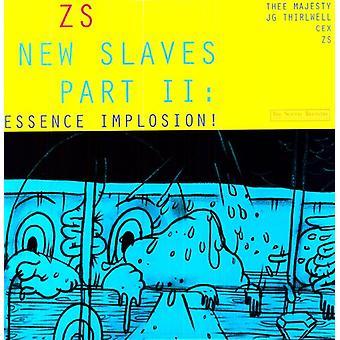 Zs - New Slaves Part II: Essence Implosion! [Vinyl] USA import