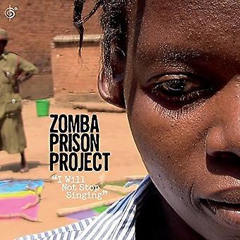 Zomba fængsel projekt - jeg vil ikke stoppe sang [CD] USA importerer