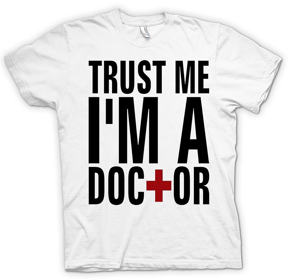 Womens T-shirt - Trust Me I'm A Doctor - Quote
