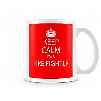 Bleib 'ruhig Im A Fire Fighter Printed Printed Becher Tasse