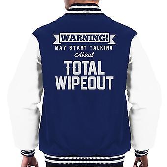 Warning May Start Talking About Total Wipeout Men's Varsity Jacket