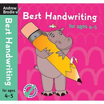 Best Handwriting for Ages 4-5 by Andrew Brodie - 9780713686463 Book