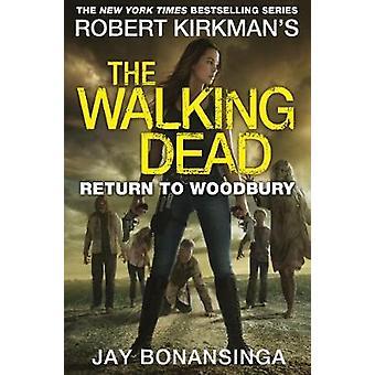 Tilbage til Woodbury af Jay Bonansinga - 9781447275800 bog