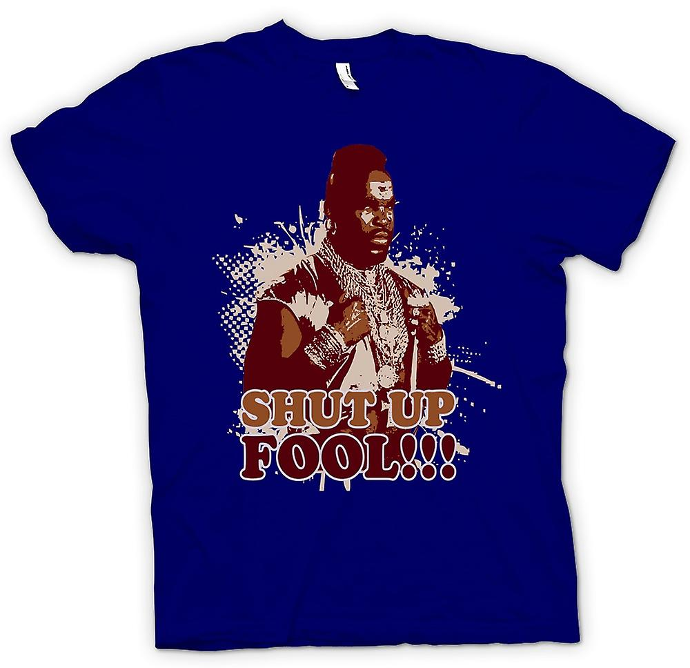 Mens T-shirt - Mr T Shut Up Fool A-Team