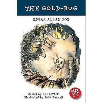 The Gold-Bug by Edgar Allan Poe - Felix Bennett - Gill Tavner - 97819