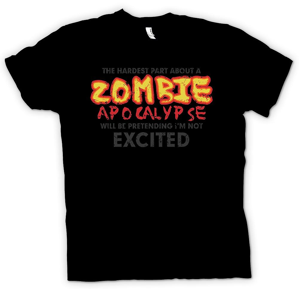 Mens T-shirt - The Hardest Part About A Zombie Apocolypse - Funny