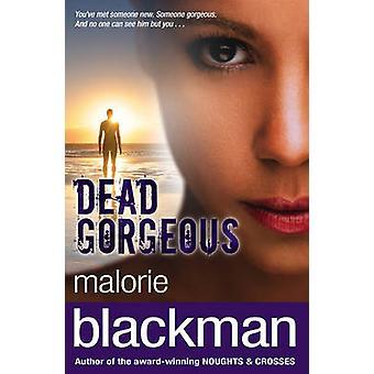 Dead Gorgeous av Malorie Blackman - 9780552546331 bok