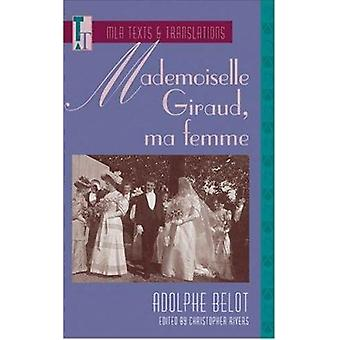 Mademoiselle Giraud - Ma Femme by Christopher Rivers - 9780873527989
