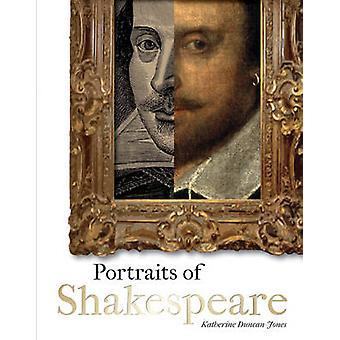 Portraits of Shakespeare by Katherine Duncan-Jones - 9781851244058 Bo