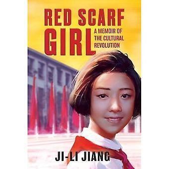 Foulard rouge Girl: Un livre de souvenirs de la révolution culturelle