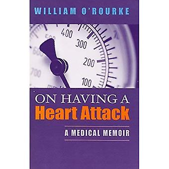 On Having a Heart Attack: A Medical Memoir