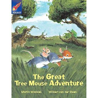 The Great Tree Mouse Adventure: White Reader 1 (Rigby Star Independent)