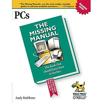PC's: The Missing Manual